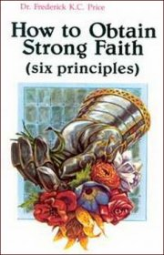How To Obtain Strong Faith
