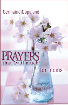 Prayers That Avail Much for Moms Pocket Edition