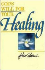God\'s Will For Your Healing