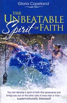 The Unbeatable Spirit of Faith