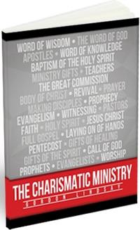 The Charismatic Ministry by Gordon Lindsay