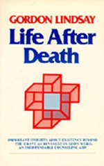 Life After Death by Gordon Lindsay
