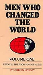 Men Who Changed the World Vol. 1-7 by Gordon Lindsay