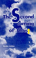 The Second Coming of Christ by Gordon Lindsay