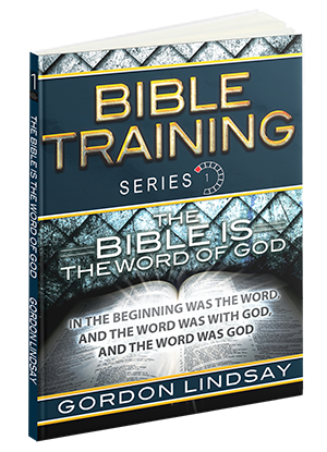 The Bible is The Word of God: Bible Training Series, Vol. 1