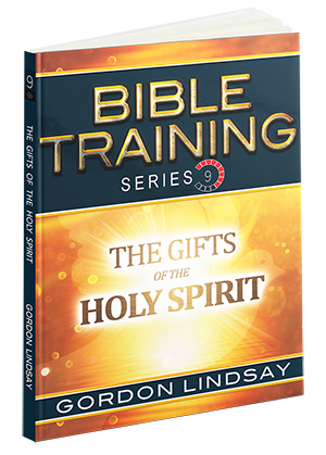 The Gifts of the Holy Spirit: Bible Training Series, Vol. 9