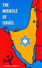 The Miracle of Israel by Gordon Lindsay