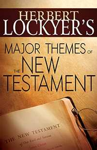Major Themes Of The New Testament