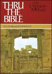 Thru the Bible Volume 1 Genesis-Deuteronomy by J Vernon McGee