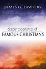 Deeper Experiences of Famous Christians by James G. Lawson