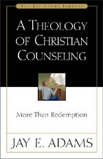 Theology Of Christian Counseling by Jay E Adams