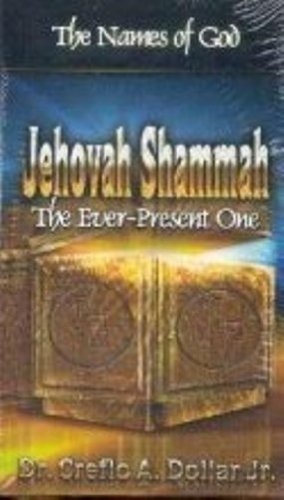 Names Of God/Jehovah Shammah-The Ever-Present One