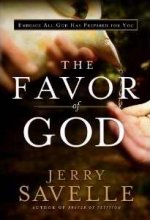 The Favor of God by Jerry Savelle