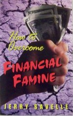 How To Overcome Financial Famine-Minibook