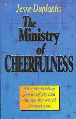The Ministry of Cheerfulness by Jesse Duplantis