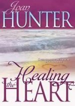 Healing the Heart by Joan Hunter