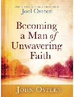 Becoming a Man of Unwavering Faith Audio Book