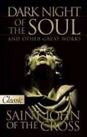 Dark Night Of The Soul And Other Great Works