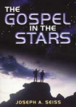 Gospel in the Stars by Joseph A. Seiss