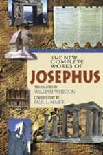 New Complete Works of Josephus Revised by Flavius Josephus