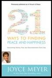 21 Ways To Finding Peace & Happiness