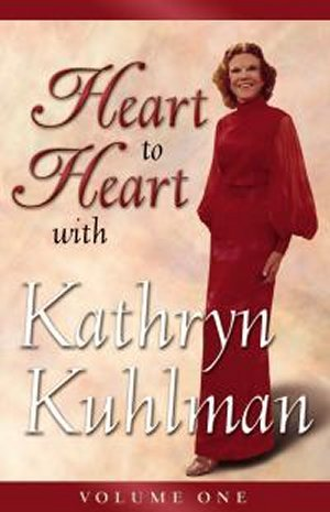 Heart to Heart by Kathryn Kuhlman