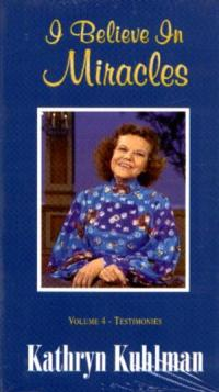 I Believe in Miracles-Testimonies  Vol 4 DVD by Kathryn Kuhlman