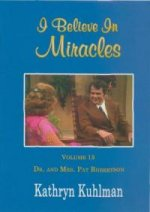 I Believe in Miracles, Vol 15 DVD by Kathryn Kuhlman