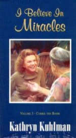 I Believe in Miracles-Boom  Vol 3 DVD by Kathryn Kuhlman