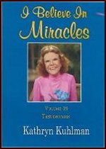 I Believe in Miracles-Testimonies Vol 19 by Kathryn Kuhlman