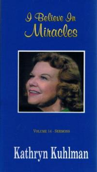 I Believe in Miracles-Sermons  Vol 14 DVD by Kathryn Kuhlman