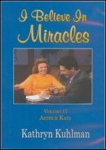 I Believe in Miracles Vol 17 DVD by Kathryn Kuhlman