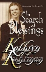 In Search of Blessings by Kathryn Kuhlman