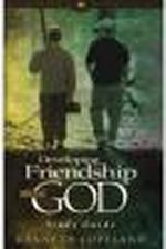 Developing Friendship with God Study Guide