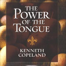 Power of the Tongue CD by Kenneth Copeland