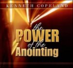The Power of the Anointing CD by Kenneth Copeland
