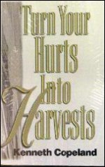 Turn Your Hurts Into Harvest