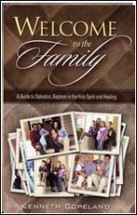 Welcome To The Family by Kenneth Copeland