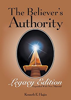 The Believer\'s Authority Legacy Edition
