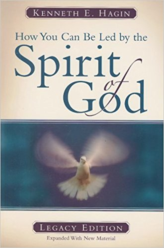 How You Can Be Led by the Spirit of God Legacy Edition