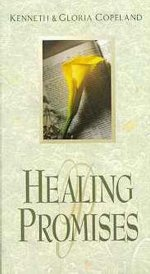 Healing Promises by Kenneth & Gloria Copeland
