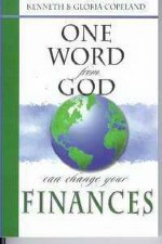 One Word from God Can Change your Finances by Kenneth & Gloria Copeland