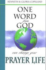 One Word from God can Change your Prayer Life