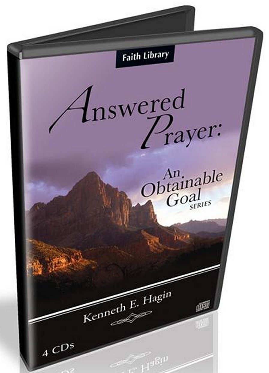 Answered Prayer: An Obtainable Goal CD Series by Kenneth Hagin