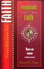 Foundations For Faith by Kenneth E Hagin