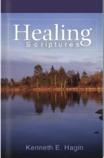 Healing Scriptures by Kenneth Hagin