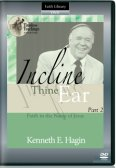 Incline Thine Ear -Part 2: Faith in the Name of Jesus DVD