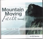 Mountian Moving Faith CD Series by Kenneth Hagin