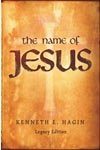 The Name of Jesus: Legacy Edition by Kenneth Hagin