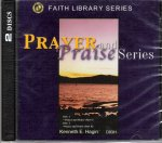 Prayer and Priase CD Series by Kenneth Hagin